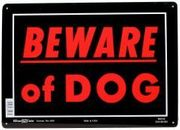 BEWARE OF DOG SIGN - 10 X 14 ALUMINUM