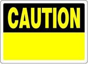 CAUTION SIGN - 10 X 14 ALUMINUM