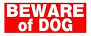 BEWARE OF DOG SIGN - 6 X 15 PLASTIC