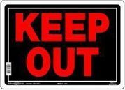 KEEP OUT SIGN - ALUMINUM