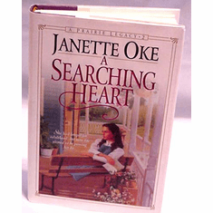 A Searching Heart-- By Janette Oke