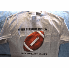 After Further Review-Tee Shirts