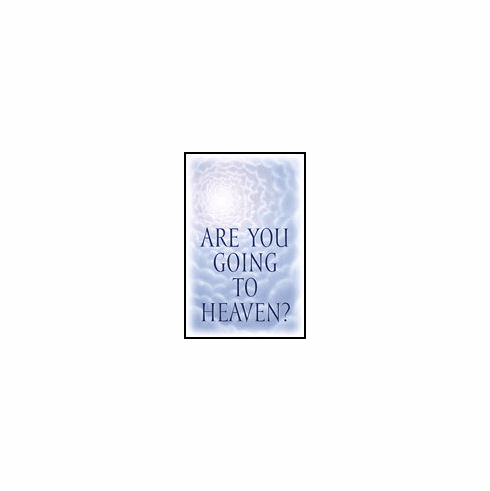Are You Going to Heaven? (25-pack)