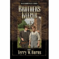 Brother's Keeper-Terry W. Burns