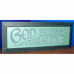God Bless Our Home--Plaque