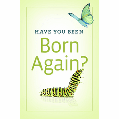 Have You Been Born Again? 25-Pack
