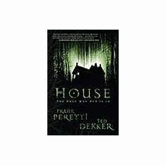 House--Frank Peretti-Ted Dekker- Paper Edition