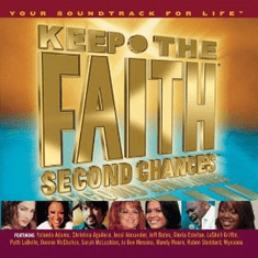 Keep The Faith Second Chances