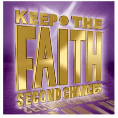 Keep The Faith Second Chances - Falling: Raise Me