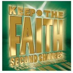 Keep The Faith Second Chances - Hopeless: Strengthen Me