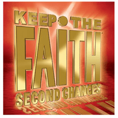 Keep The Faith Second Chances - Lost: Lead Me