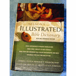 Nelson's New Illustrated All Color Bible Dictionary