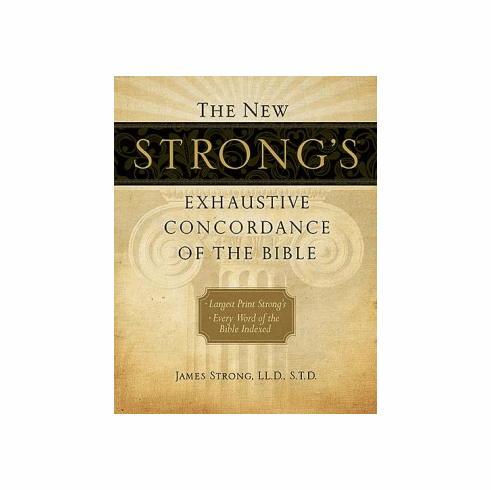 New Strong's Exhaustive Concordance-Largest Print