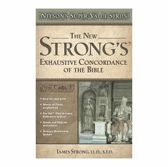 New Strong's Exhaustive  Concordance-Value Series