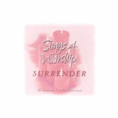 Songs 4 Worship-Surrender- 2CDs
