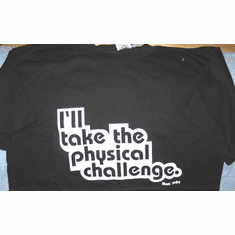 Take Physical Challeng--T-Shirt-Medium