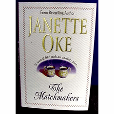 The Matchmakers--Janette Oke