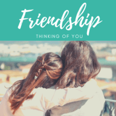Thinking of You - Friendship