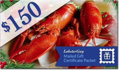 $150.00 LobsterGuy Gift Certificates (Mailed)