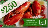 LobsterGuy's<br>$250.00 E-Gift Certificates!