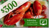 LobsterGuy's<br>$300.00 E-Gift Certificates!