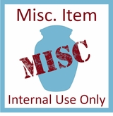 Misc. Item - Internal Use Only