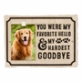 Personalized My Hardest Goodbye Memorial Marker Wall Plaque - 9 Colors