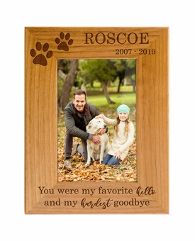 Personalized Pet Memorial Red Alder Picture Frame - You were My Favorite Hello and My Hardest Goodbye - Sympathy Dog or Cat Gift - 5 Sizes
