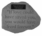 Personalized Stone - If Love Could Have - Memorial Garden Stone