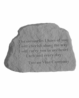 Tuscan Vine Company Memorial - The Memories I Have Of You - Memorial Garden Stone
