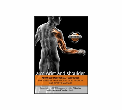 Advanced Myofascial Techniques-Arm, Wrist & Shoulder  (Free Shipping)