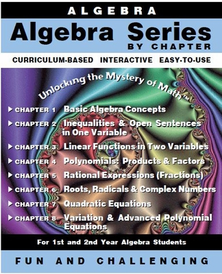 Algebra Series By Chapter<br>(Ch 1 - 8)