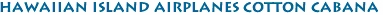 Hawaiian Island Airplanes cotton cabana