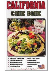 California Cook Book (Cooking Across America Cookbook Collections)