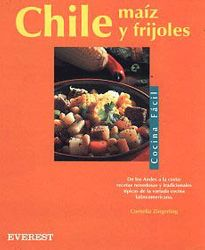 Chile Maiz y Frijoles by Cornelia Zingerling