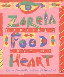 Food From My Heart by Zarela Martinez