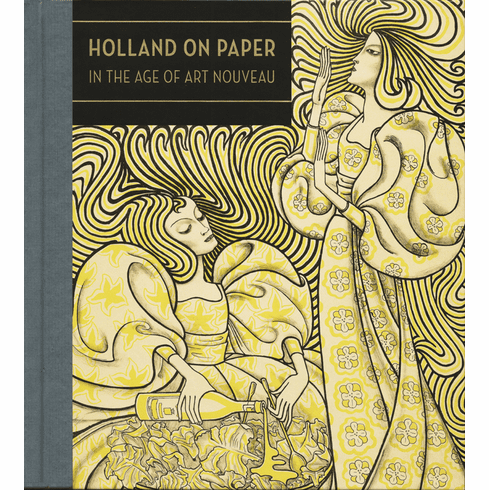Holland on Paper: In the Age of Art Nouveau