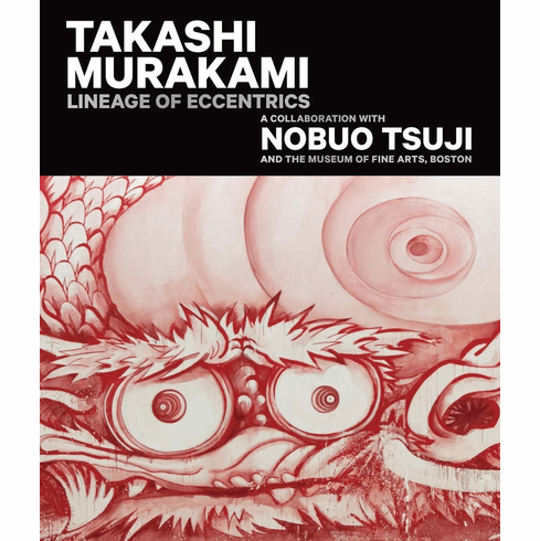 Takashi Murakami: Lineage of Eccentrics Exhibition Catalogue