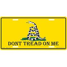 Don't Tread On Me Gadsden Flag License Plate