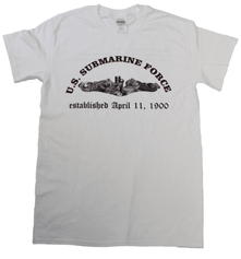 U.S. Submarine Force Est. April 11, 1900 T-Shirt
