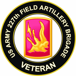 U.S. Army 227th Field Artillery Brigade Veteran Sticker Decal