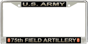 U.S. Army 75th Field Artillery Brigade License Plate Frame