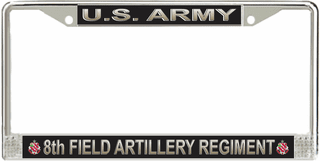 U.S. Army 8th Field Artillery Regiment License Plate Frame