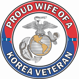 U.S. Marine Corps Proud Wife of a Korea Veteran