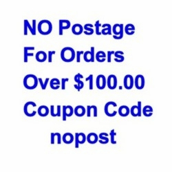 No Postage Coupon for orders over $100.00