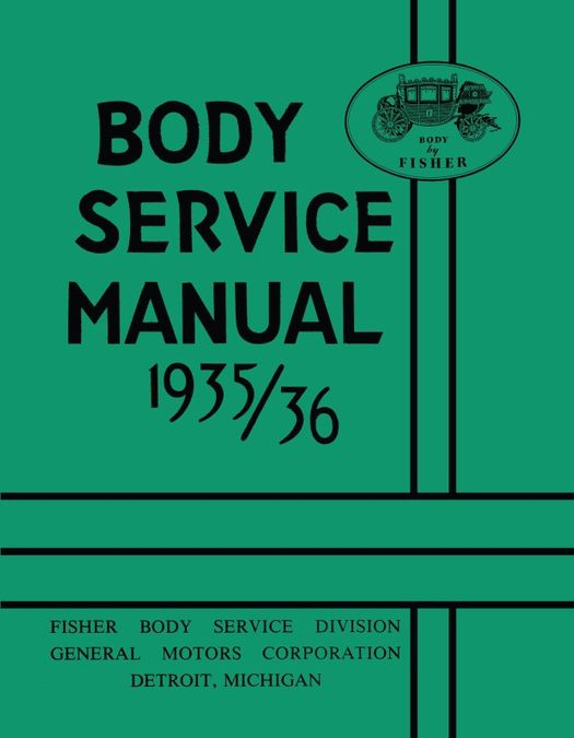 1935 - 1936 Fisher Body Service Manual