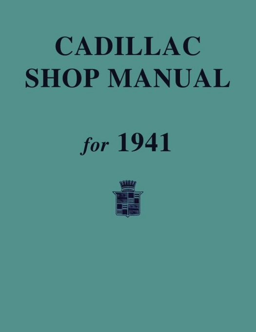1941 Cadillac Shop Manual