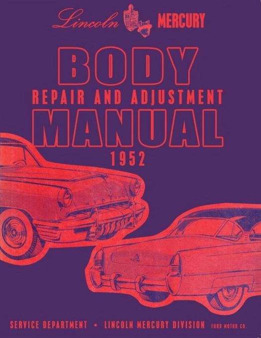 1952 Lincoln Body Shop Manual