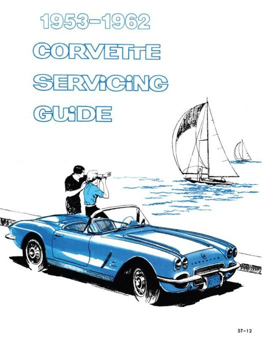 1953-1962 Chevrolet Corvette Servicing Guide