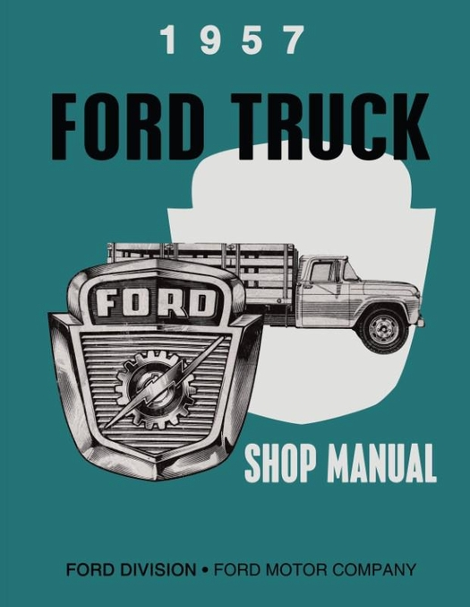 1957 Ford Truck Shop Manual